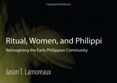 Βιβλίο για τον Απόστολο Παύλο και τους Φιλίππους: «Τελετουργικό, Γυναίκες, και Φίλιπποι»